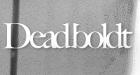 Deadboldt